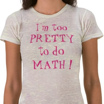 im_too_pretty_to_do_math_tshirt-p2355543061482929843gj0_400