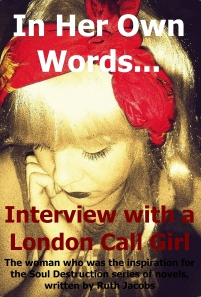 In Her Own Words... Interview with a London Call Girl - Book Cover